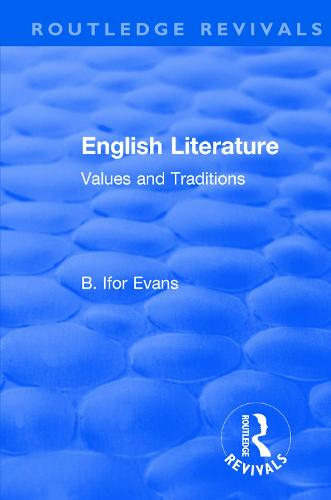 : English Literature (1962): Values and Traditions - Routledge Revivals (Paperback)