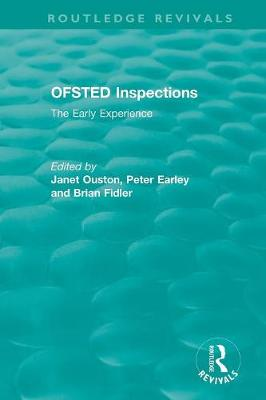 OFSTED Inspections: The Early Experience - Routledge Revivals (Paperback)