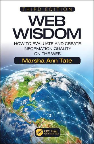 Web Wisdom: How to Evaluate and Create Information Quality on the Web, Third Edition (Paperback)