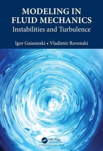 Modeling in Fluid Mechanics: Instabilities and Turbulence (Hardback)