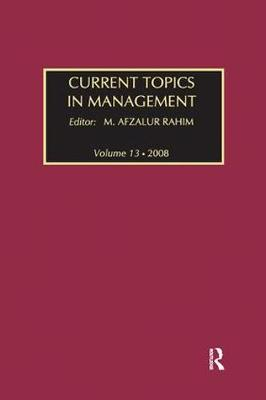 Current Topics in Management: Volume 13, Global Perspectives on Strategy, Behavior, and Performance (Paperback)
