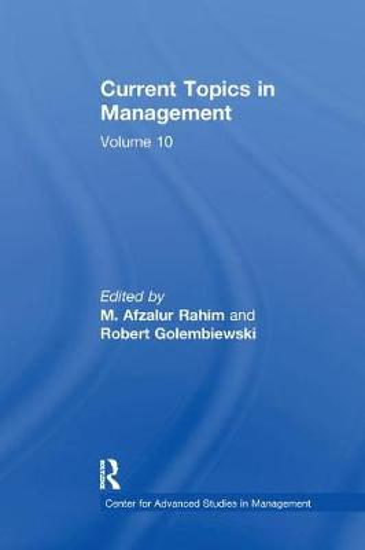 Current Topics in Management: Volume 10 (Paperback)