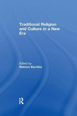 Traditional Religion and Culture in a New Era (Paperback)