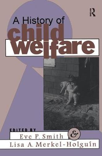 A History of Child Welfare (Hardback)