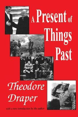 A Present of Things Past (Hardback)