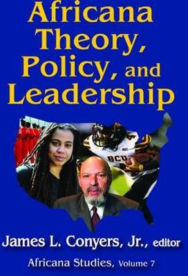 Africana Theory, Policy, and Leadership (Hardback)