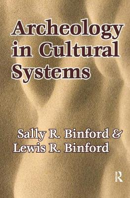 Archeology in Cultural Systems (Hardback)