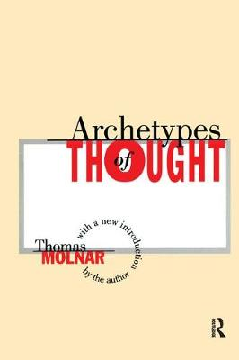 Archetypes of Thought (Hardback)
