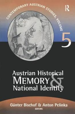 Austrian Historical Memory and National Identity (Hardback)