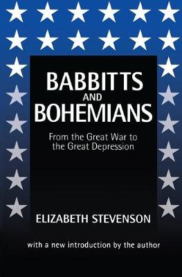 Babbitts and Bohemians from the Great War to the Great Depression (Hardback)