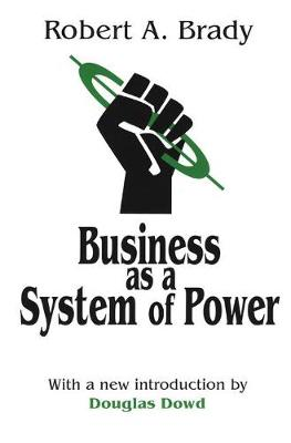 Business as a System of Power (Hardback)