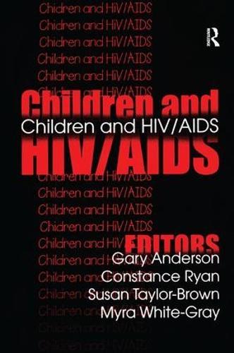 Children and HIV/AIDS (Hardback)