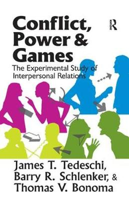 Conflict, Power, and Games: The Experimental Study of Interpersonal Relations (Hardback)