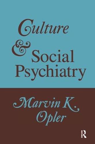 Culture and Social Psychiatry (Hardback)
