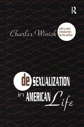 Desexualization in American Life (Hardback)