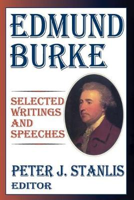 Edmund Burke: Essential Works and Speeches - The Library of Conservative Thought (Hardback)