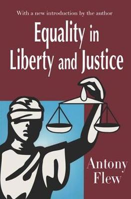 Equality in Liberty and Justice (Hardback)