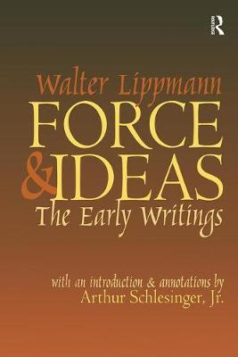 Force and Ideas: The Early Writings (Hardback)