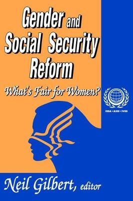 Gender and Social Security Reform: What's Fair for Women? (Hardback)