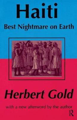 Haiti: Best Nightmare on Earth (Hardback)