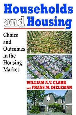 Households and Housing: Choice and Outcomes in the Housing Market (Hardback)