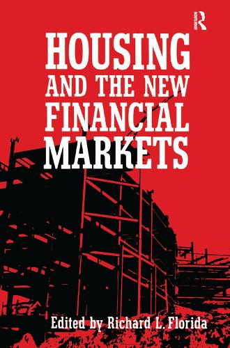 Housing and the New Financial Mark (Hardback)