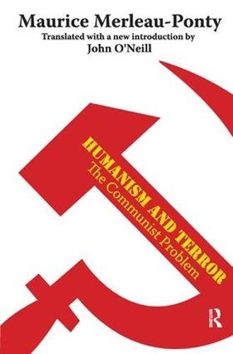 Humanism and Terror: The Communist Problem (Hardback)