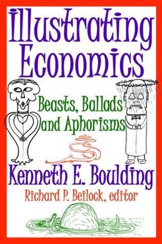 Illustrating Economics: Beasts, Ballads and Aphorisms (Hardback)