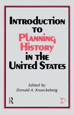 Introduction to Planning History in the United States (Hardback)