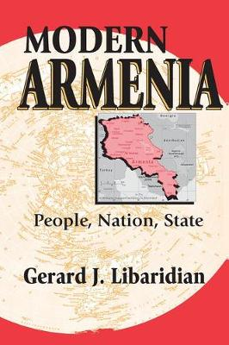 Modern Armenia: People, Nation, State (Hardback)