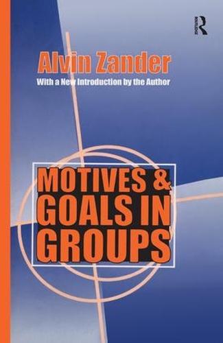Motives and Goals in Groups (Hardback)