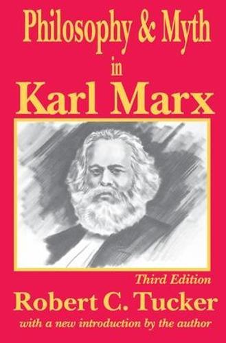 Philosophy and Myth in Karl Marx (Hardback)