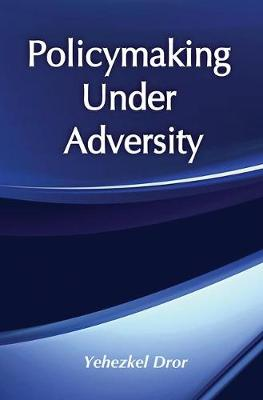 Policymaking under Adversity (Hardback)