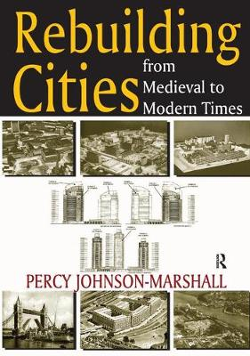 Rebuilding Cities from Medieval to Modern Times (Hardback)