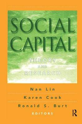 Social Capital: Theory and Research (Hardback)