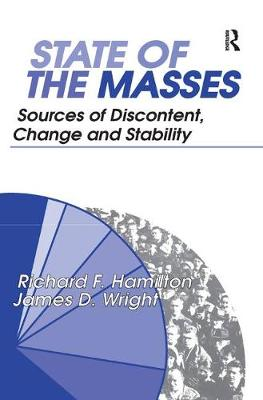 State of the Masses: Sources of Discontent, Change and Stability (Hardback)