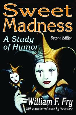Sweet Madness: A Study of Humor (Hardback)