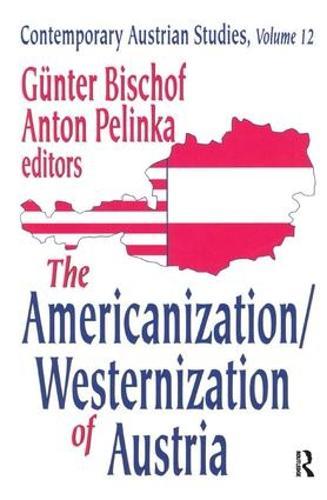 The Americanization/Westernization of Austria (Hardback)