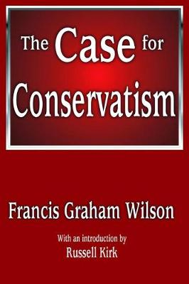 The Case for Conservatism (Hardback)