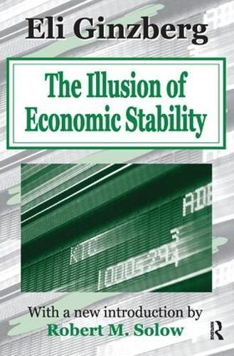 The Illusion of Economic Stability (Hardback)