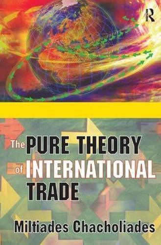 The Pure Theory of International Trade (Hardback)