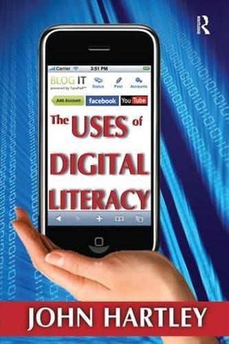 The Uses of Digital Literacy (Hardback)