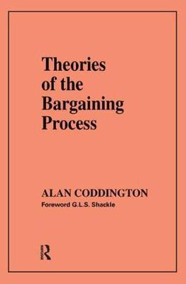 Theories of the Bargaining Process (Hardback)