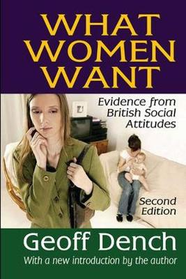 What Women Want: Evidence from British Social Attitudes (Hardback)