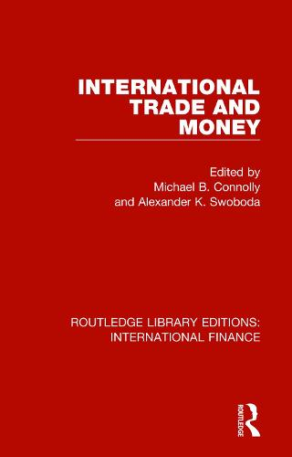 International Trade and Money - Routledge Library Editions: International Finance (Paperback)
