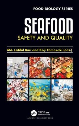 Seafood Safety and Quality - Food Biology Series (Hardback)