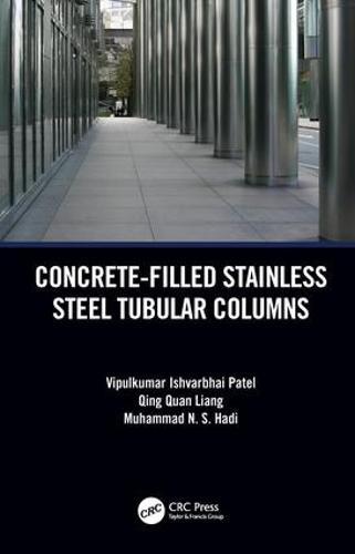 Concrete-Filled Stainless Steel Tubular Columns (Hardback)