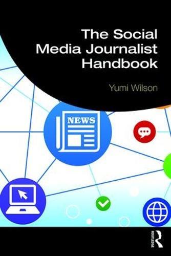 The Social Media Journalist Handbook (Paperback)