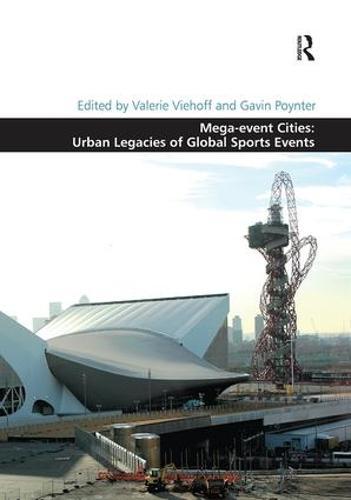 Mega-event Cities: Urban Legacies of Global Sports Events (Paperback)