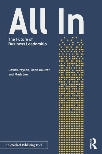 All In: The Future of Business Leadership (Paperback)